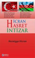 HİCRAN - HASRET - İNTİZAR